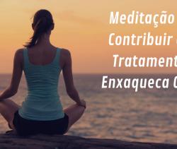 Meditação pode contribuir com o Tratamento da Enxaqueca Crônica