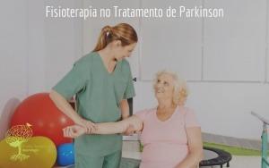 Fisioterapia no Tratamento de Parkinson
