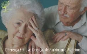 Diferença Entre as Doenças de Parkinson e Alzheimer