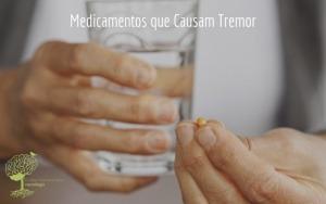 Medicamentos que Causam Tremor