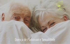 Doença de Parkinson e Sexualidade