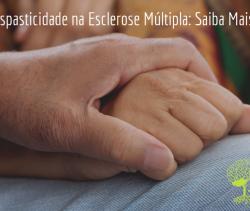 Espasticidade na Esclerose Múltipla: Saiba Mais!