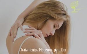 Tratamentos Modernos para Dor