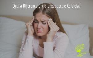Qual a Diferença Entre Enxaqueca e Cefaleia?