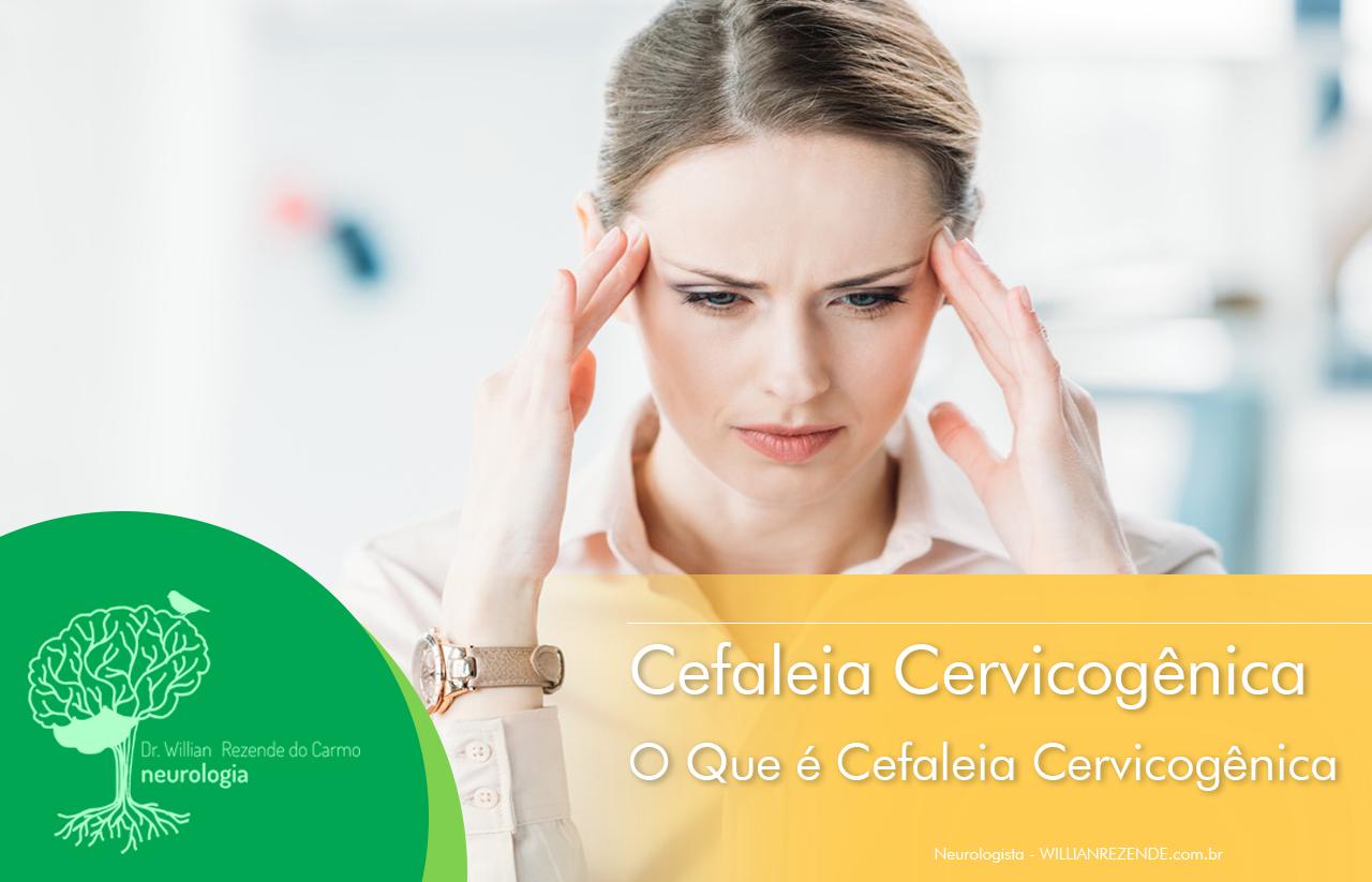 Cefaleia Cervicogênica - O Que é Cefaleia Cervicogênica