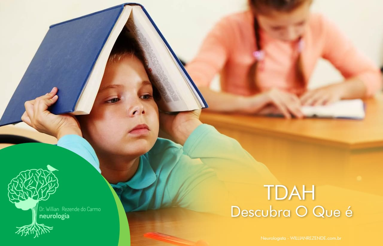 TDAH - O Que é Déficit de Atenção e Hiperatividade