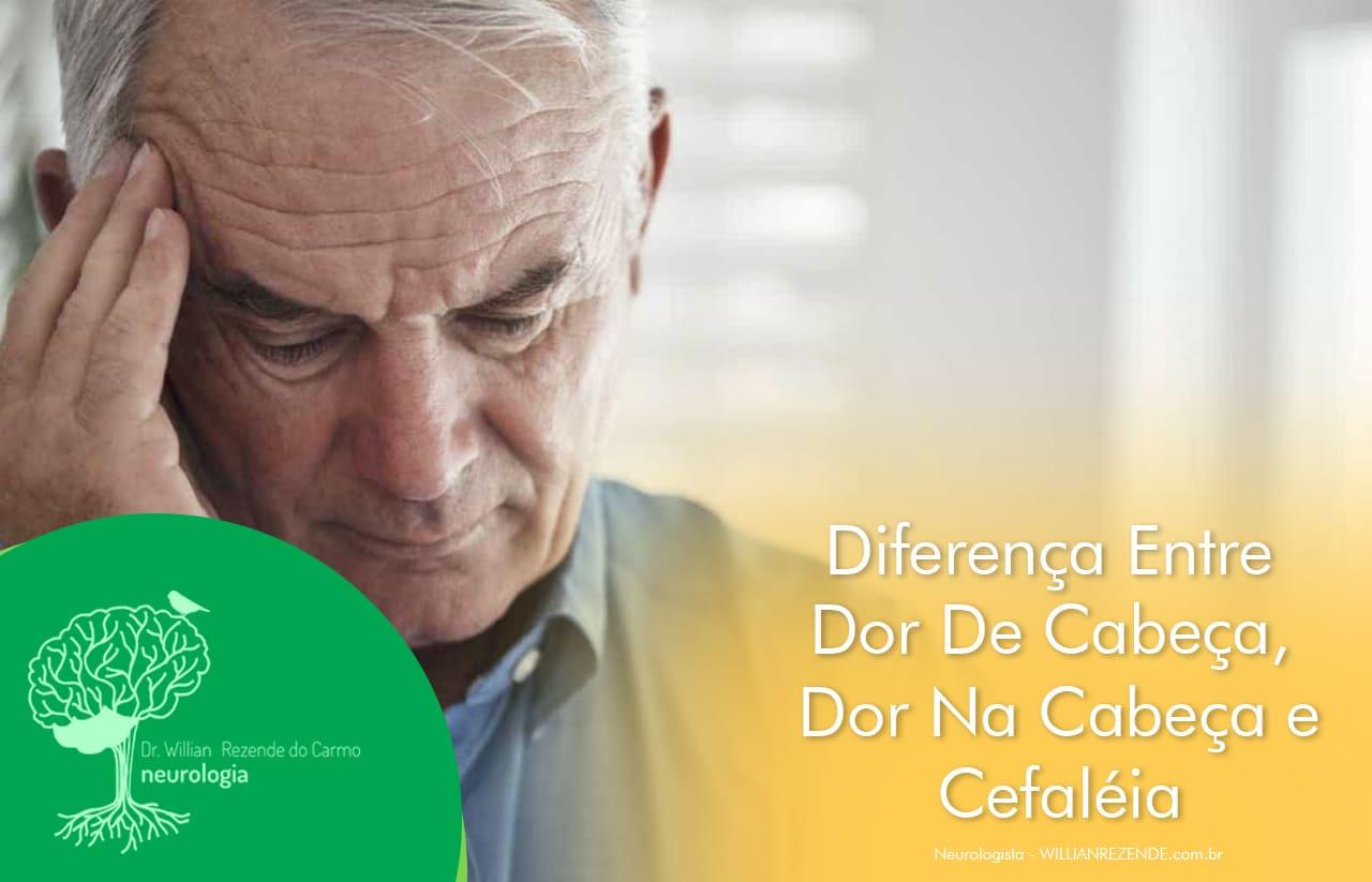 Diferença Entre Dor De Cabeça, Dor Na Cabeça e Cefaléia