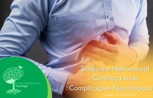 Síndrome Nefroneural – Conheça suas Complicações Neurológicas