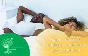 Condições Anatômicas que Favorecem Apneia do Sono