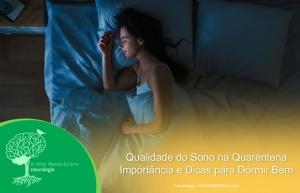 Qualidade do Sono na Quarentena – Importância e Dicas para Dormir Bem