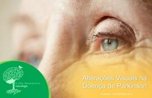 Alterações Visuais na Doença de Parkinson