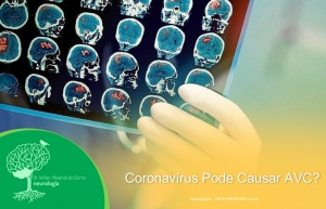 Coronavírus Pode Causar AVC?