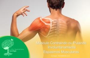 Músculo Contraindo ou Pulando Involuntariamente – Espasmos Musculares