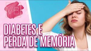 Relação entre diabetes e perda de memória – Entrevista Você Bonita